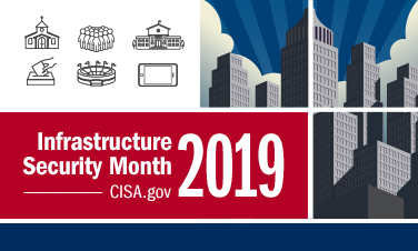 Infrastructure Security Month 2019