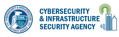Cybersecurity and Infrastructure Security Agency CISA